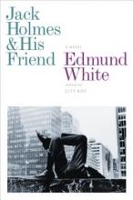 White, Edmund Jack Holmes and His Friend