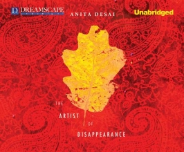 Desai, Anita The Artist of Disappearance
