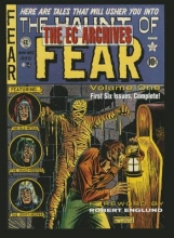 EC Archives: The Haunt of Fear Volume 1