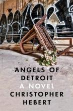 Hebert, Christopher Angels of Detroit