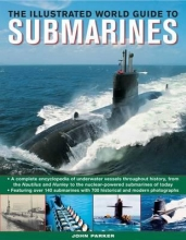 John Parker Illustrated World Guide to Submarines