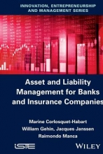 Marine Corlosquet-Habart,   William Gehin,   Jacques Janssen,   Raimondo Manca Asset and Liability Management for Banks and Insurance Companies