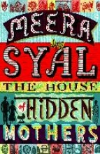 Syal, Meera House of Hidden Mothers
