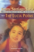 Baca, Jimmy Santiago The Lucia Poems