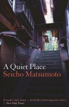 Matsumoto, Seicho Quiet Place