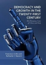 Grillo, Francesco Democracy and Growth in the Twenty-first Century