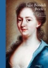 Julie Bondeli, 1732-1778, Briefe. 4 Bände