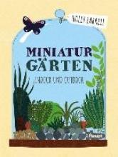 Farrell, Holly,   Kirsch, Ulrike Miniaturgärten