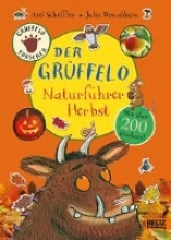 Donaldson, Julia Der Grüffelo-Naturführer - Herbst