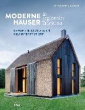 Kottjé, Johannes Moderne Häuser in regionaler Tradition