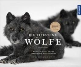 Bloch, Günther,   Marriott, John E. Die Pipestone-Wölfe