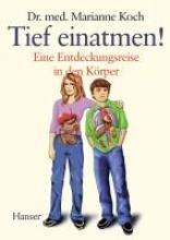 Koch, Marianne Tief einatmen!