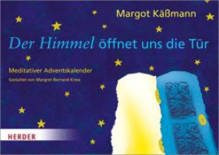 Käßmann, Margot Der Himmel ffnet uns die Tr