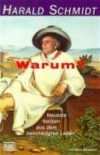 Schmidt, Harald Warum?
