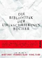 Die Bibliothek der ungeschriebenen Bücher