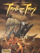 Mourier, Jean-Louis Troll von Troy 03: Der Flug der Petauren