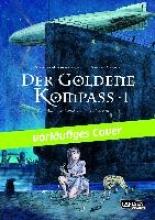 Pullman, Philip Der goldene Kompass (Comic) 01: Der goldene Kompass