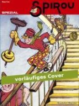Rob-Vel Spirou & Fantasio Spezial 13: Spirou auf Weltreise