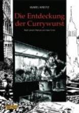 Kreitz, Isabel Die Entdeckung der Currywurst