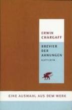 Chargaff, Erwin Brevier der Ahnungen