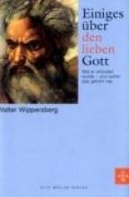 Wippersberg, Walter Einiges über den lieben Gott