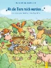 Motschiunig, Ulrike Als die Tiere reich wurden