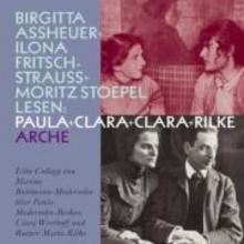 Paula und Clara und Clara und Rilke