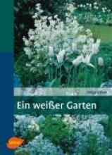 Urban, Helga Ein weisser Garten