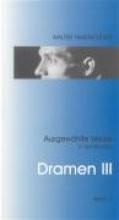 Hasenclever, Walter Dramen III