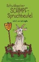 Zäpfle, Carl Schwbischer Schimpfspruchbeutel
