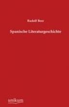 Beer, Rudolf Spanische Literaturgeschichte