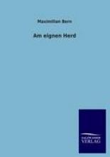 Bern, Maximilian Am eignen Herd