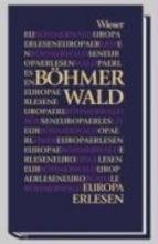 Europa Erlesen. B�hmerwald