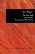 Klüger, Ruth Dichter und Historiker: Fakten und Fiktionen