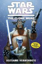Windham, Ryder Star Wars The Clone Wars (zur TV-Serie) 11 - Seltsame Verb�ndete