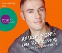 König, Johann Der Königsweg