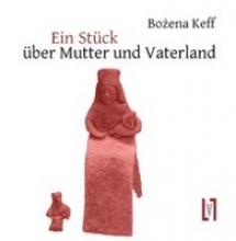 Keff, Bozena Stck ber Mutter und Vaterland