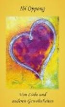 Oppong, Ibi Von Liebe und anderen Gewohnheiten