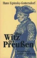 Lipinsky-Gottersdorf, Hans Der Witz der Preußen