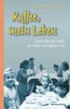 Eichhorn, Manfred Kaffee, mein Leben