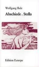 Ihde, Wolfgang Abschiede. Stella