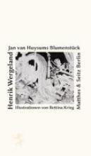 Wergeland, Henrik Jan van Huysums Blumenstück