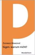 Makovic, Zvonko lgen. warum nicht?