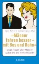 Mnner fahren besser - mit Bus und Bahn