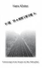 Köster, Hans Die Bahninsel
