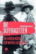 Meiners, Antonia Die Suffragetten