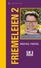 Friemel, Michael Friemeleien 2