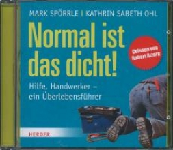 Spörrle, Mark Normal ist das dicht!