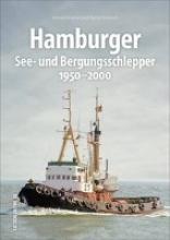 Kludas, Arnold,   Schwarz, Bernd Hamburger Assistenz- und Bergungsschlepper