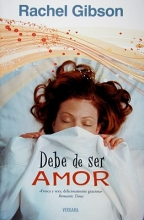 Gibson, Rachel Debe de Ser Amor